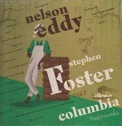 Nelson Eddy/Robert Armbruster - Nelson Eddy In Songs Of Stephen Foster - Volume 2