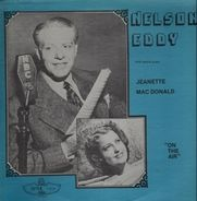 Nelson Eddy with special guest Jeanette MacDonald - On The Air