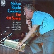 Nelson Riddle And The 101 Strings - Nelson Riddle Conducts The 101 Strings
