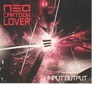 Neo Cartoon Lover  - Input Output