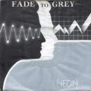 Neon - Fade To Grey
