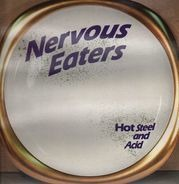 Nervous Eaters - Hot Steel And Acid