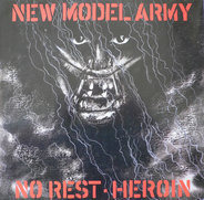 New Model Army - No Rest / Heroin