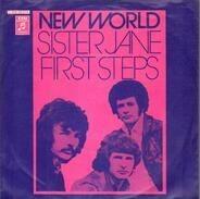 New World - Sister Jane / First Steps