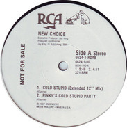New Choice - Cold Stupid
