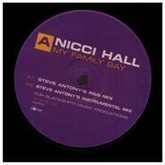 Nicci Hall - MY FAMILY SAY