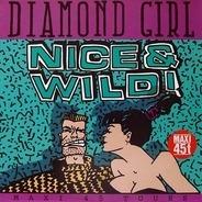 Nice & Wild - Diamond Girl