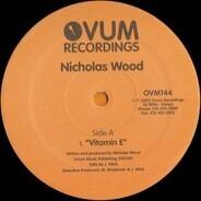 Nicholas Wood - Vitamin E