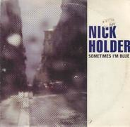 Nick Holder - Sometimes I'm Blue