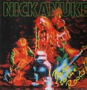 Nickanuke - Back To The Roots!