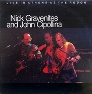 Nick Gravenites And John Cipollina - Live In Athens At the Rodon