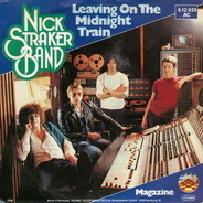 Nick Straker Band - Leaving On The Midnight Train