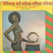Nico Gomez And His Orchestra - Viva El Cha Cha Cha