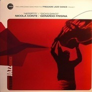 Nicola Conte / Gerardo Frisina - Two Unreleased Gems From The Freedom Jazz Dance Project
