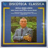 Bellini,Rossini,Mozart a.o. - Nicola Rossi-Lemeni interpreta