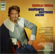 Nicolai Gedda - Berühmte Deutsche Arien