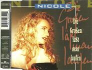 Nicole - Die Großen Läßt Man Laufen