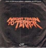 Night Train To Terror OST - Night Train To Terror - First Class Rock'N'Roll - Original Soundtrack