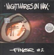 Nightmares On Wax - Finer #2