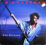Nik Kershaw - Don Quixote