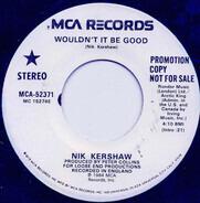 Nik Kershaw - Wouldn't It Be Good