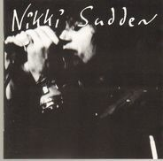 Nikki Sudden - Seven Lives Later