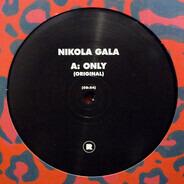 Nikola Gala - Only