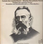 Rimsky-Korsakov - Fantasie Über Russische Themen - Mazurka Über Polnische Themen - Fantasie Über Serbische Themen - O