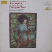 Nikolai Rimsky-Korsakov / Alexander Borodin : Herbert von Karajan - Scheherazade / Polovtsian dances