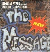 Nikolaj Steen Featuring Mele Mel & Scorpio - The New Message