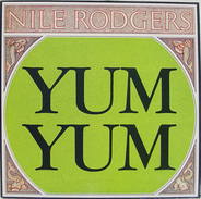Nile Rodgers - Yum-Yum