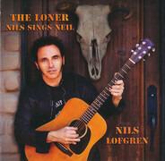Nils Lofgren - The Loner (Nils Sings Neil)