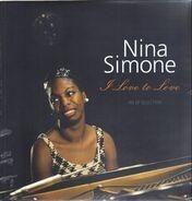 Nina Simone - I Love To Love