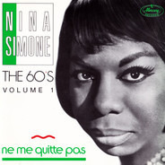 Nina Simone - The 60'S Volume 1 - Ne Me Quitte Pas