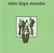 Nine Days Wonder - Nine Days Wonder