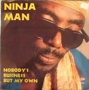 Ninjaman - Nobody's Business But My Own