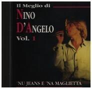 Nino D'angelo - Vol. 1 'Nu Jeans E 'Na Maglietta