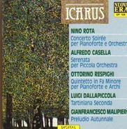 Nino Rota / Alfredo Casella / Respighi a.o. - Concerto Soirée per Pianoforte e Orchestra / Serenata per Piccola Orchestra / Quintetto in Fa Minor