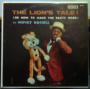 Nipsey Russell - The Lion's Tale! (Or How To Make The Party Roar)