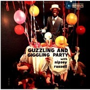 Nipsey Russell - Guzzling And Giggling Party With Nipsey Russell