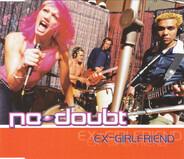 No Doubt - Ex-Girlfriend