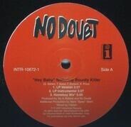 No Doubt - Hey Baby / Hella Good