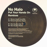No Halo - Put Your Hands On (Remixes)
