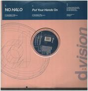 No Halo - Put Your Hands On