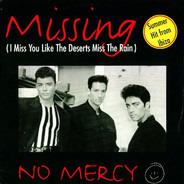 No Mercy Feat. Tony D - Missing (I Miss You Like The Deserts Miss The Rain)