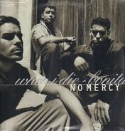 No Mercy - When I Die / Bonita