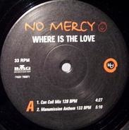 No Mercy - Where Is The Love
