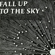 No Regular Play - FALL UP TO THE SKY