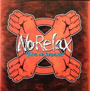 No Relax - Virus de Rebelion