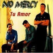 No Mercy - Tu Amor